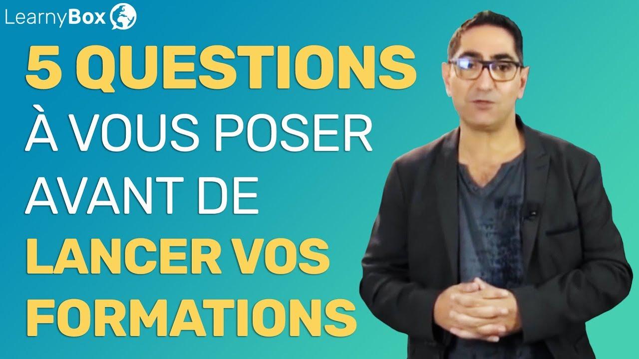 5 Questions à vous poser avant de lancer vos formations en ligne