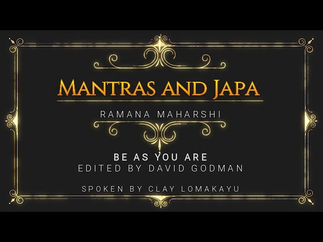 MANTRAS AND JAPA - RAMANA MAHARSHI TALKS-  Be As You Are -  Audiobook - Lomakayu