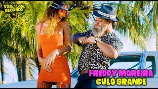 Смотреть клип Freddy Moreira - Culo Grande
