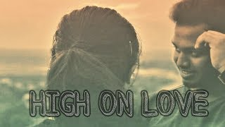 High on love - Yuvan Shankar Raja|Sid Sriram|Pyaar Prema Kadhal|The Broken Records