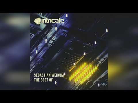 Sebastian Weikum - Best Of (Continuous DJ Mix) [Intricate Records]