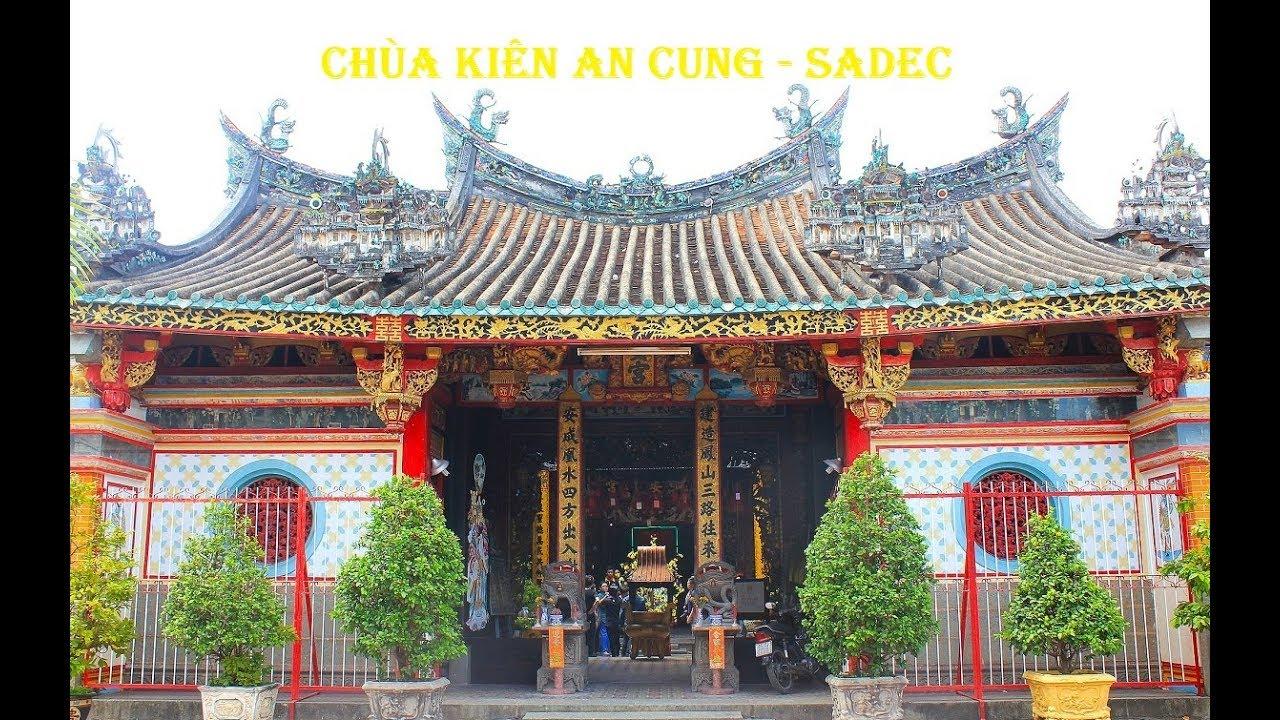 Chùa Kiến An Cung (Chùa Ông Quách) Sađéc dịp Xuân Kỷ Hợi 2019| Kien An Cung  pagoda - YouTube
