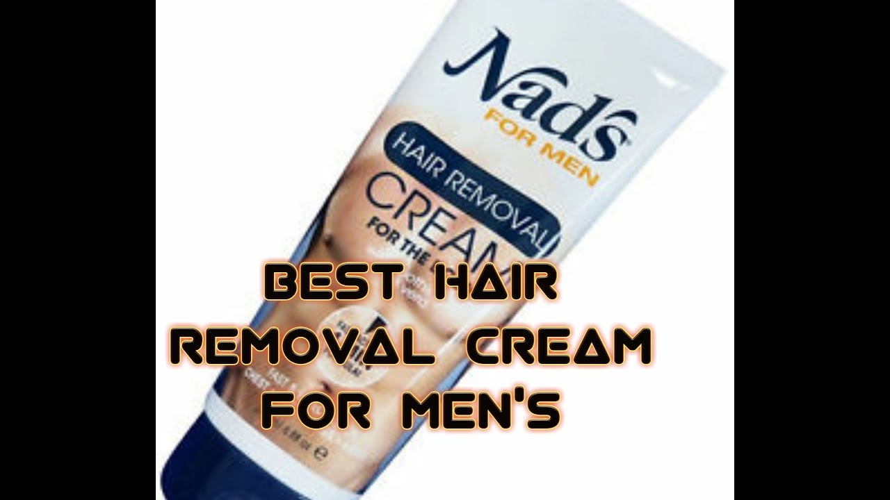 Best Hair Removal Cream For Men S Youtube