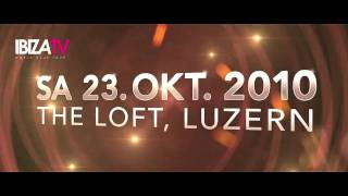 Ibiza World Club Tour TV pres. The Beautiful Beat Girls at THE LOFT Club, Luzern (Switzerland)