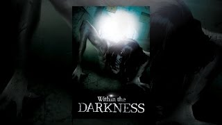 Within the Darkness (2016)