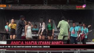 Gambar cover LIVE ANICA NADA (DIAN ANIC) | EDISI siang 31 MARET 2019 | KUBANG DELEG | KARANG WARENG | CIREBON
