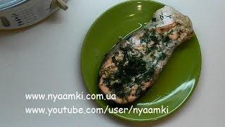 Вкусно и просто: Очень Вкусная и полезная семга в пароварке. Видео рецепта семги в пароварке.