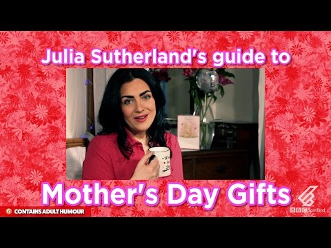 Julia Sutherland's Guide to Mother's Day Gifts