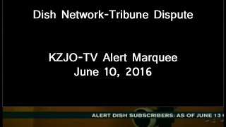 KZJO-TV Scrolling Alert Marquee: Dish Network-Tribune Broadcasting Dispute