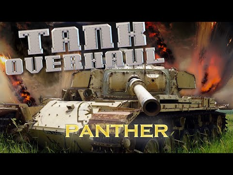 Tank Overhaul - Episode 2 - The Panther