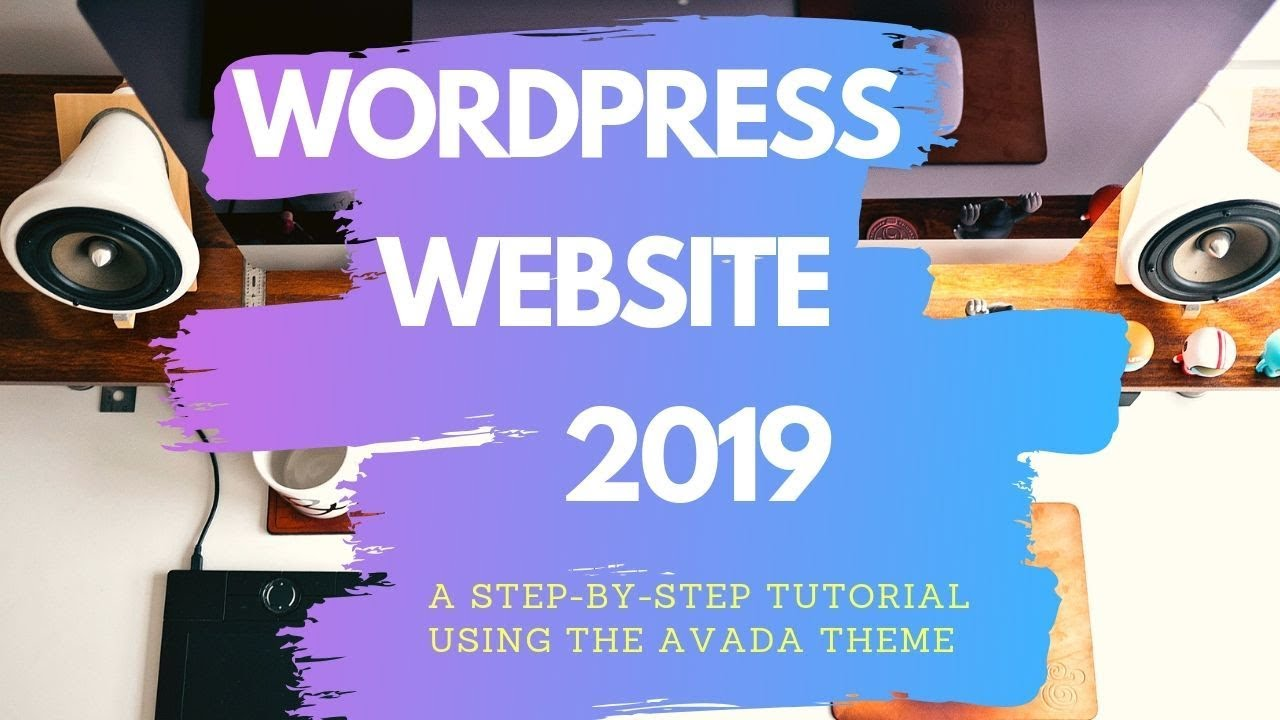 Download How To Make a Wordpress Website 2019 - Avada Theme For Beginners