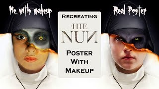 "Recreating ""The Nun"" Poster with Makeup"