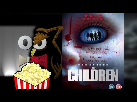 What Should I Watch Now? The Children (2008)