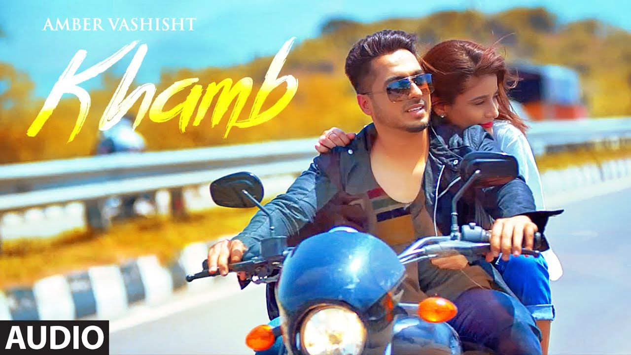 Amber Vashisht: Khamb (Full Audio Song) Goldboy | Nirmaan | Frame Singh | Latest Songs 2018