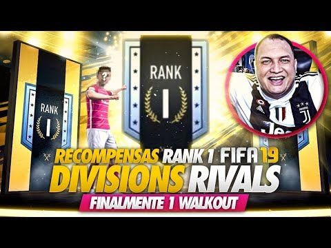 FINALMENTE 1x WALKOUT 🔥 RECOMPENSAS DIVISION RIVALS *rank 1* FIFA 19 ULTIMATE TEAM