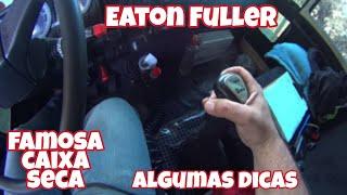 CAIXA EATON FULLER (CAIXA SECA) - ALGUMAS DICAS
