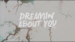Dreamin About You (Lyric Video) - Lorelei Marcell