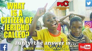 WHAT IS A CITIZEN OF JERICHO CALLED? (PRAIZE VICTOR COMEDY)