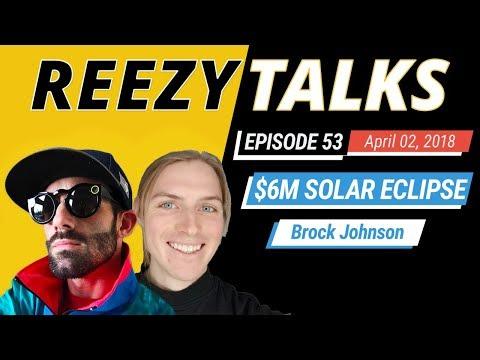 $6,000,000 in 6 Months on Amazon FBA | Solar Eclipse Glasses 🔥🕶 | Brock Johnson | Reezy Talks #53