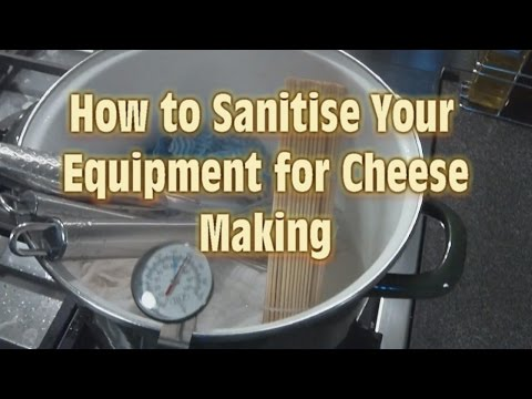 How To Sanitize Your Equipment For Cheese Making