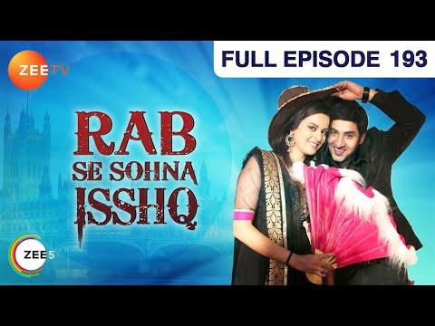 Rab Se Sohna Isshq | Full Episode - 193 | Ashish Sharma, Ekta Kaul, Kanan Malhotra | Zee TV