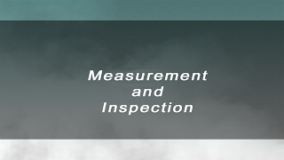 Measurement and Inspection