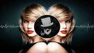 Taylor Swift - Look What You Made Me Do (BASS BOOSTED)