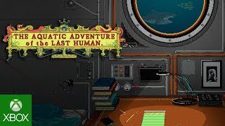 Announcement Trailer | The Aquatic Adventure of the Last Human | XBOX ONE