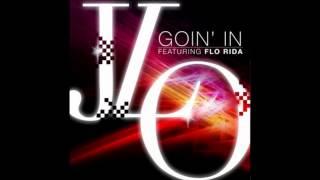 Jennifer Lopez Feat. Flo Rida - Goin