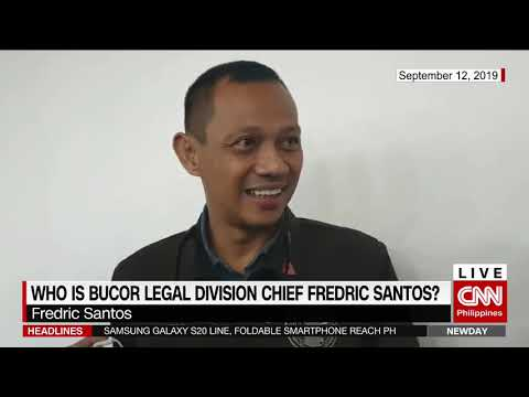 Who is BuCor Legal Division Chief Fredric Santos?