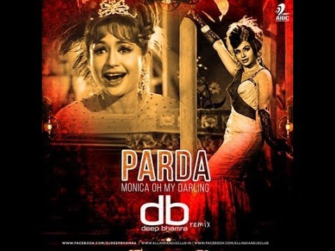 Parda (Monica Oh My Darling) DJ Deep Bhamra