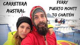 Van Life CARRETERA AUSTRAL / Ferry Puerto Montt to Chaitén with a TRUCK CAMPER