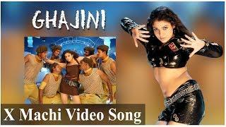 X Machi Video Song - Ghajini | Suriya | Asin | Nayanthara | Harris Jayaraj | A.R. Murugadoss