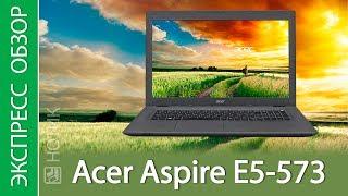 Экспресс-обзор ноутбука Acer Aspire E5-573-314H