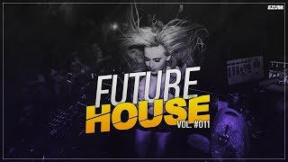 Best Future House Mix 🚀 [November 2017] Vol. #011 | EZUMI 2017 Video