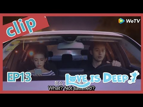 【ENG SUB 】Love Is Deep Clip  EP13Part2——Starring: Harry Hu, Connie Kang, Justin Zhao