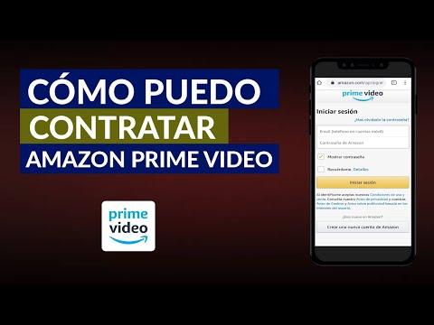 Dónde y Cómo Puedo Contratar Amazon Prime Vídeo