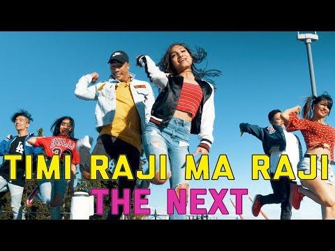 The NEXT /Timi Raji Ma Raji - Official Music Video    Rajesh KC / Sujata Upadhyaya