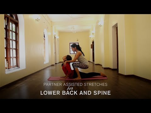 Partner Assisted Stretches - For Lower Back and Spine