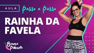 PASSO A PASSO - RAINHA DA FAVELA. Professora Bianca Pimenta