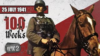 The Wehrmacht - an Army on Horseback - WW2 - 100 - July 25 1941