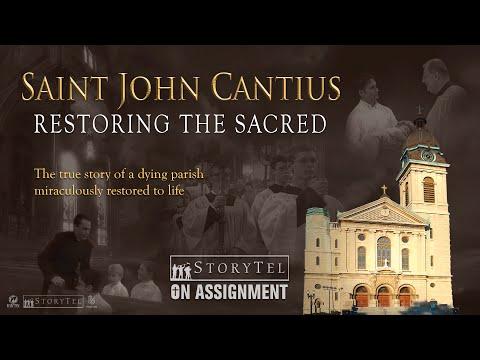 Saint John Cantius: Restoring the Sacred
