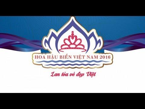 [Trực Tiếp] Chung Kết Hoa Hậu Biển Việt Nam 2016