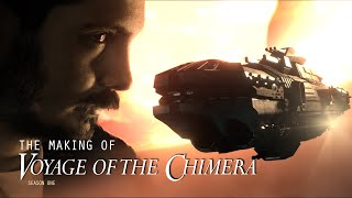 Voyage Of The Chimera - Creating The Series