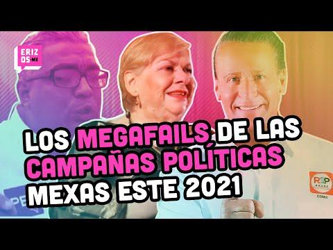 Las campañas políticas MÁS RIDÍCULAS en México de las elecciones 2021 | Erizos