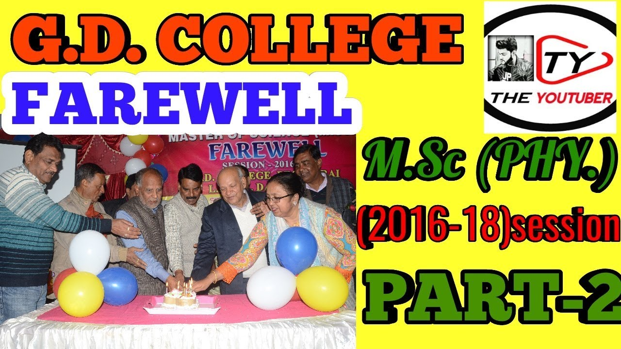G.D. COLLEGE FAREWELL PARTY OF M.Sc PHY SESSION 2016-18 !! BEGUSARAI !! VIDEO PART-2