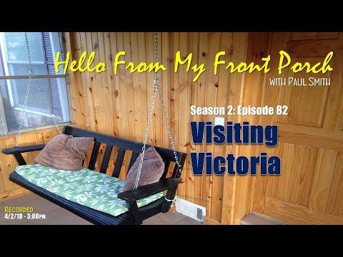 S2E82: Visiting Victoria