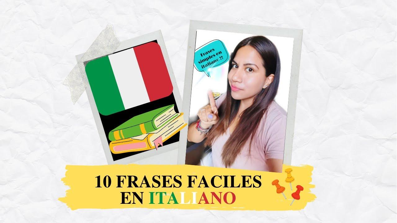 10 FRASES FACILES EN ITALIANO