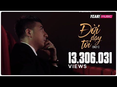 Đời Dạy Tôi - Only C | Ost Ông Ngoại Tuổi 30 | Official MV