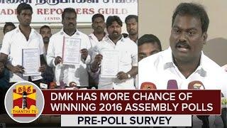DMK has Good Chance of Winning 2016 Assembly Polls, 33.9% Supports DMK : Pre-Poll Survey spl tamil video hot news 04-01-2016